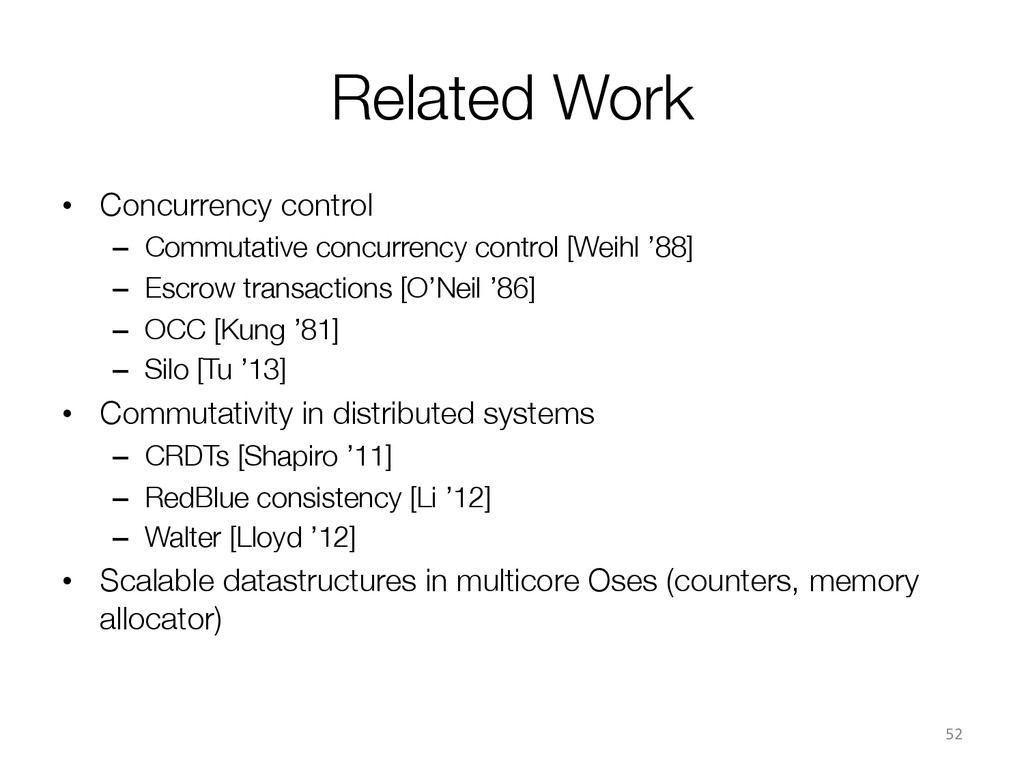 Related Work • Concurrency control – Commut...