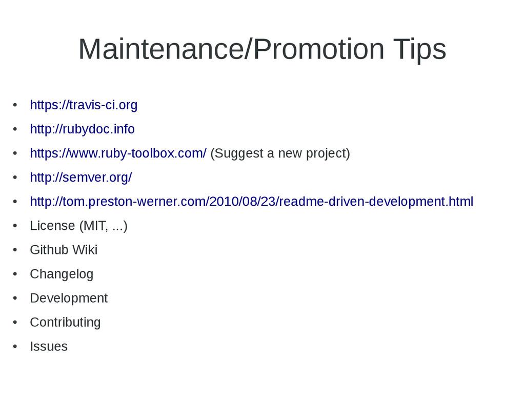 Maintenance/Promotion Tips ● https://travis-ci....
