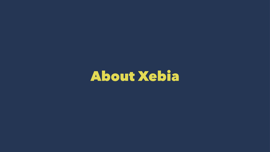 About Xebia