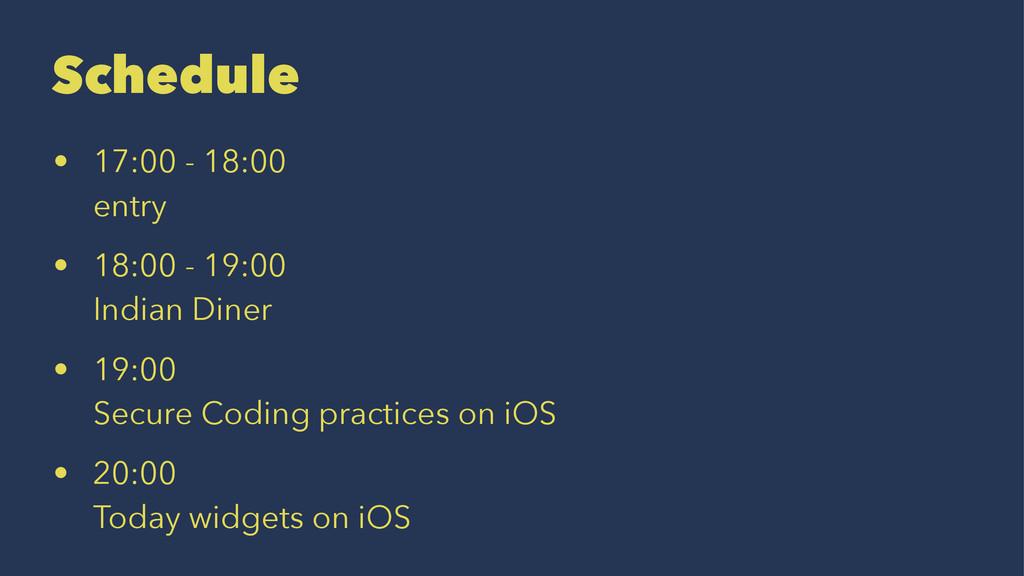 Schedule • 17:00 - 18:00 entry • 18:00 - 19:00 ...