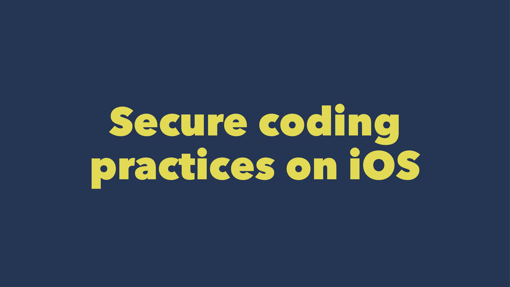 Secure coding practices on iOS