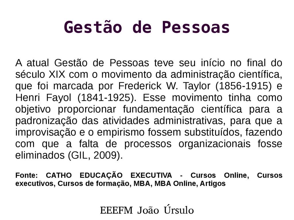 EEEFM João Úrsulo Gestão de Pessoas A atual Ges...