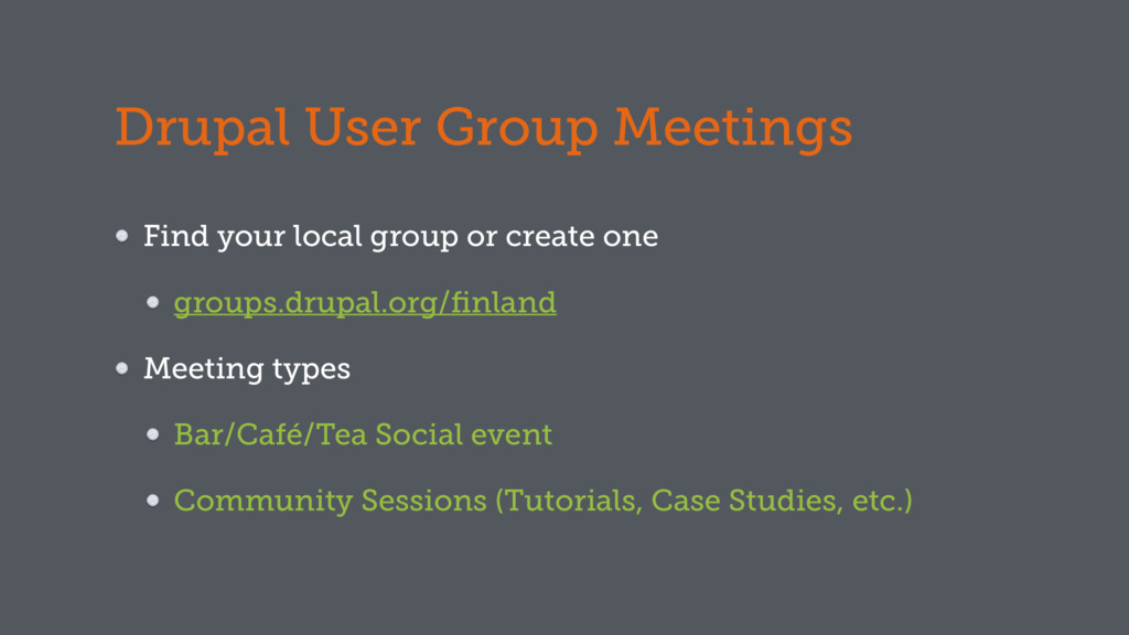 Drupal User Group Meetings Find your local grou...