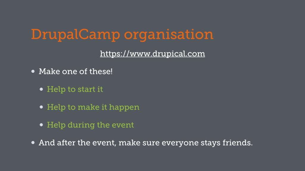 DrupalCamp organisation https://www.drupical.co...