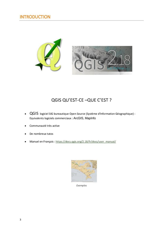 3 INTRODUCTION QGIS QU'EST-CE –QUE C'EST ?  QG...