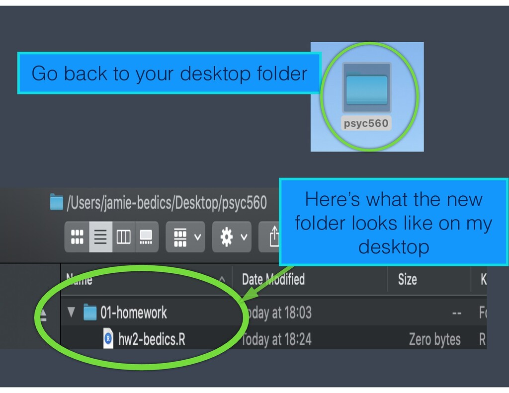 Go back to your desktop folder Here's what the ...