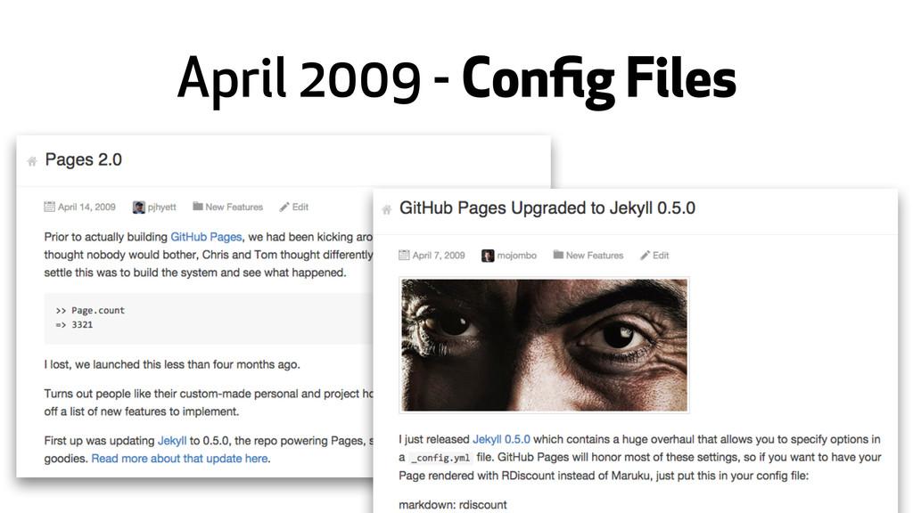 April 2009 - Config Files