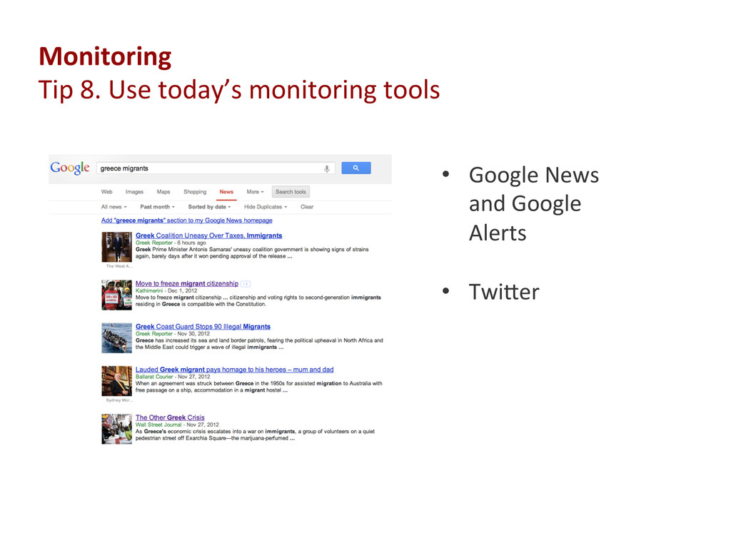 Monitoring  Tip 8. Use to...