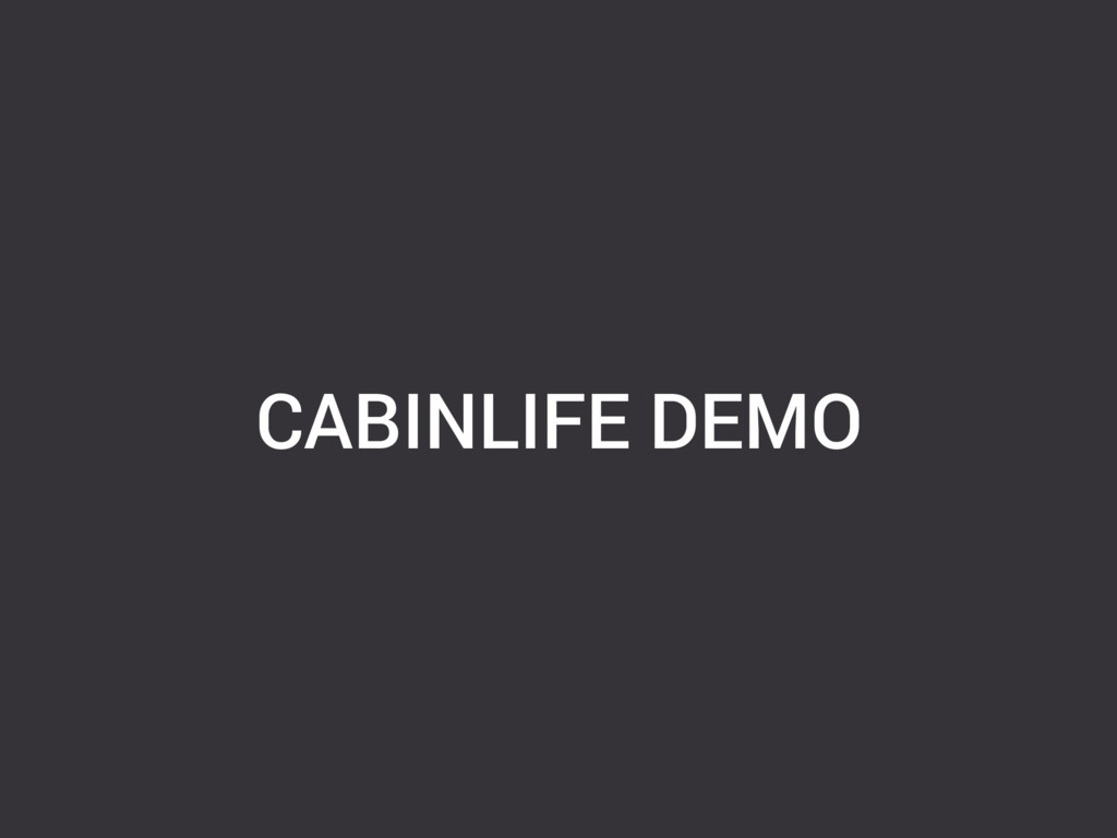 CABINLIFE DEMO