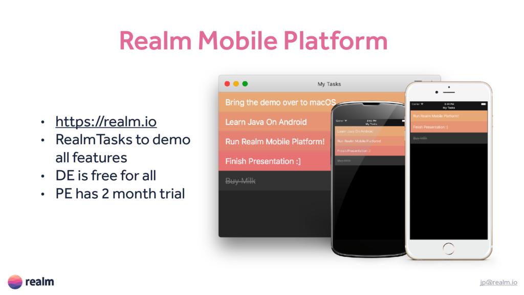 Realm Mobile Platform jp@realm.io • https://rea...
