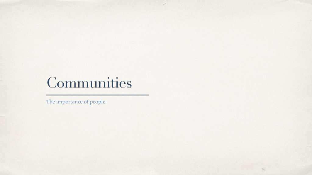01 Communities The importance of people.
