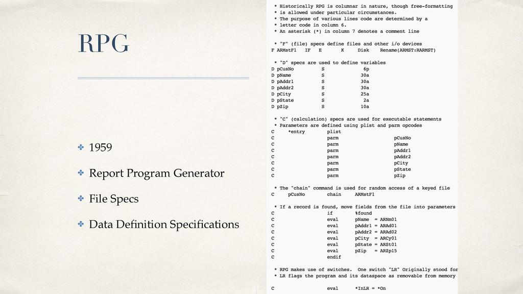 01 RPG ✤ 1959! ✤ Report Program Generator! ✤ Fi...