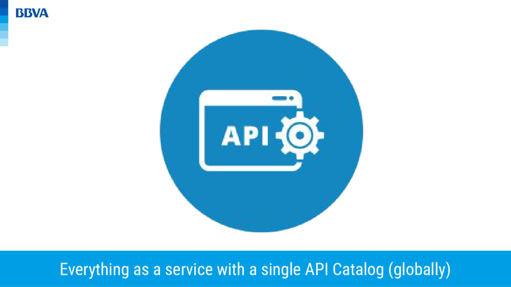 Everything as a service with a single API Catal...