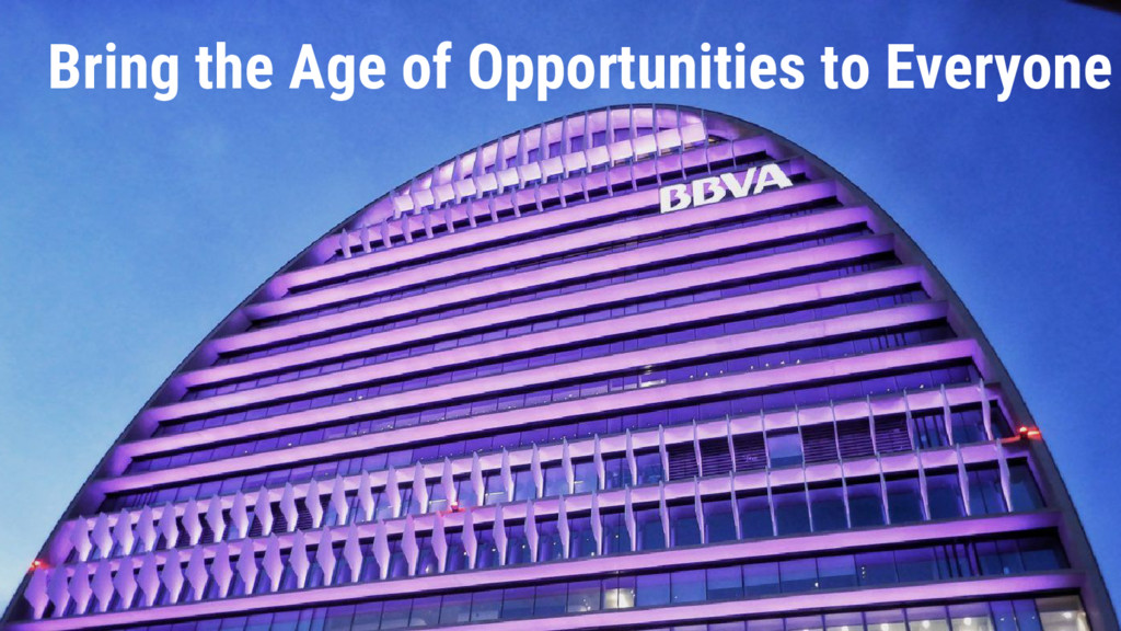 Bring the Age of Opportunities to Everyone