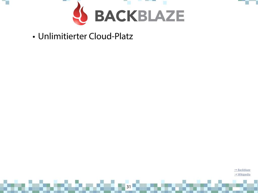 Backblaze • Unlimitierter Cloud-Platz 31 → Back...
