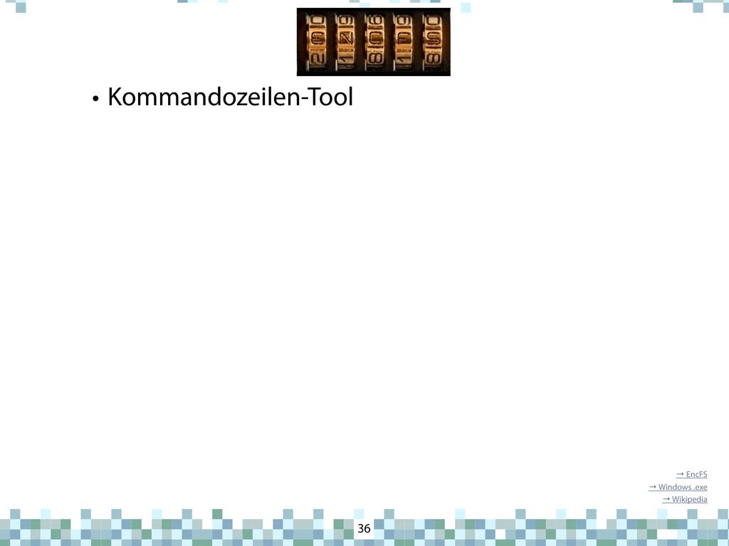 EncFS • Kommandozeilen-Tool 36 → EncFS → Window...