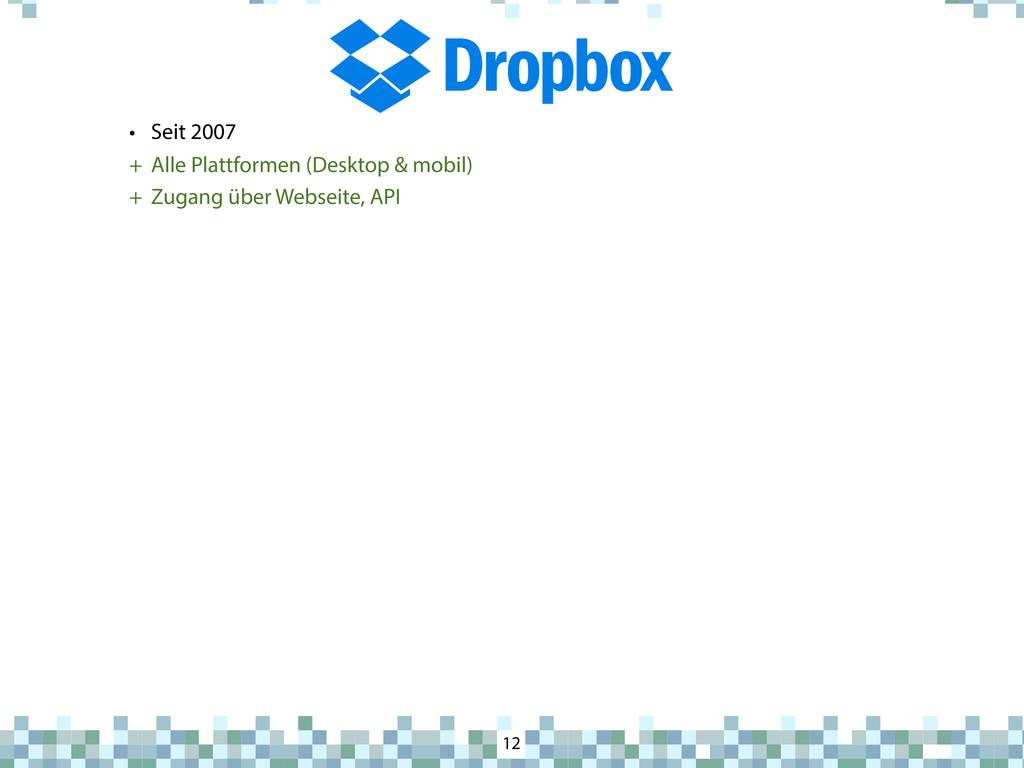 Dropbox 12 • Seit 2007 + Alle Plattformen (Desk...