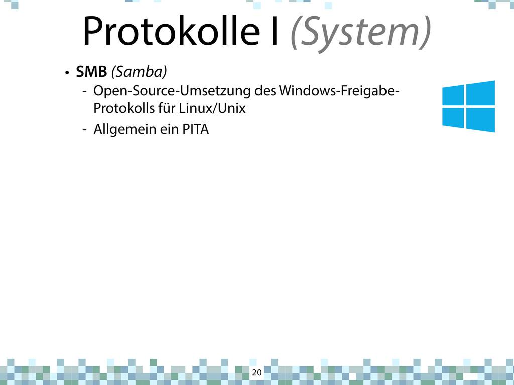 Protokolle I (System) 20 • SMB (Samba) - Open-S...