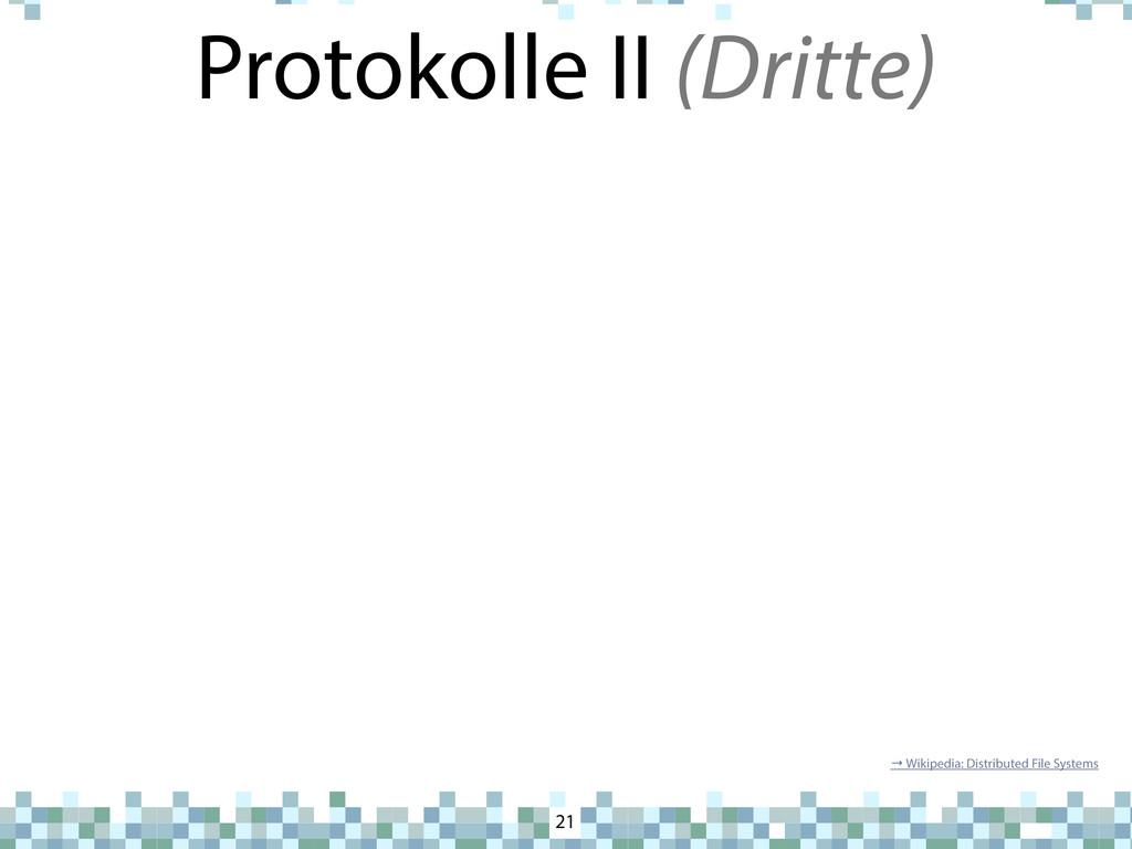 Protokolle II (Dritte) 21 → Wikipedia: Distribu...