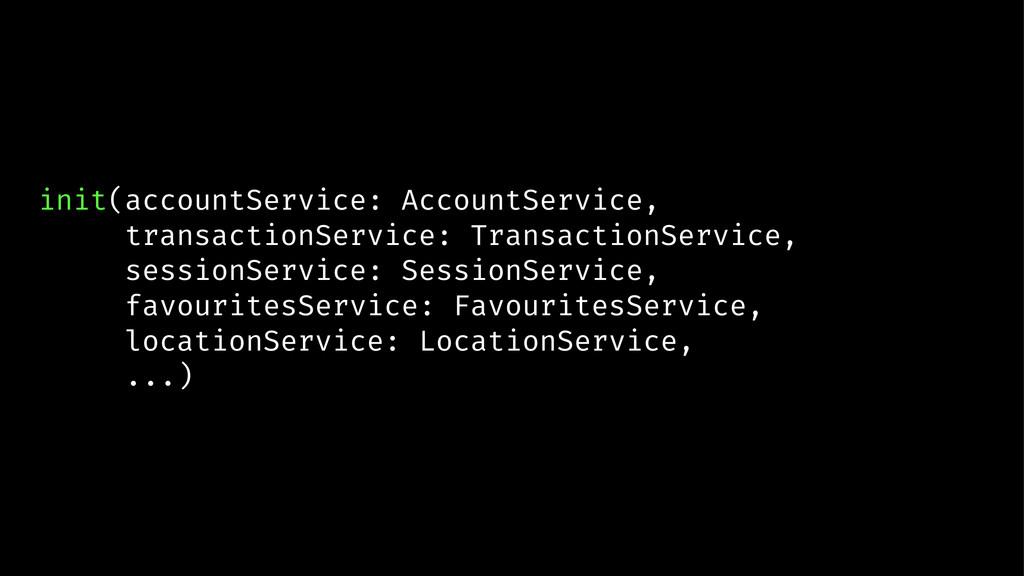 init(accountService: AccountService, transactio...