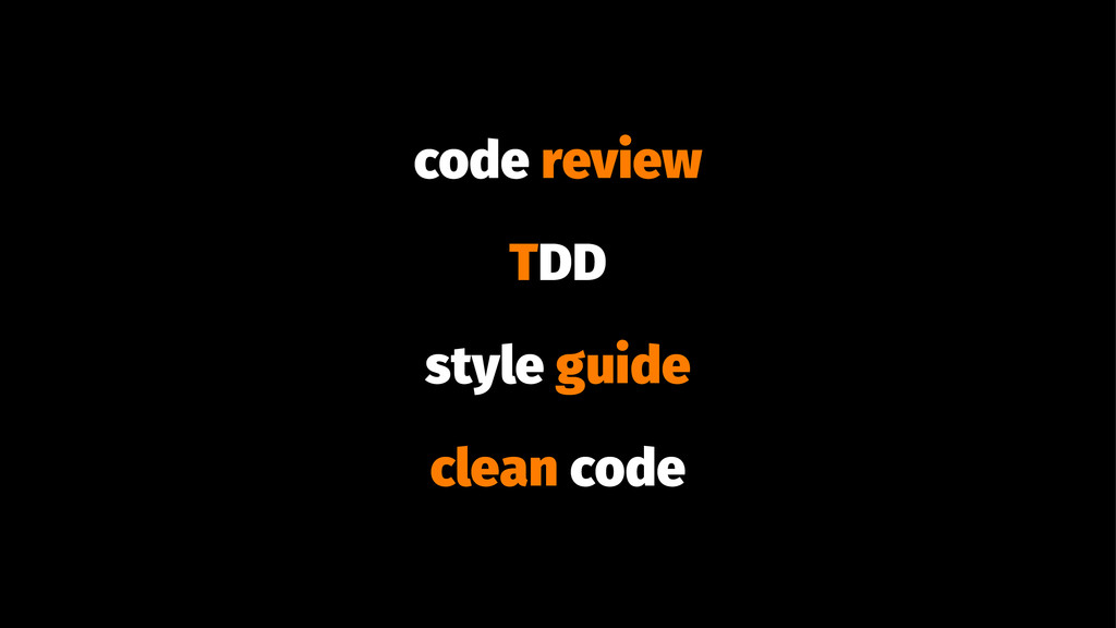 code review TDD style guide clean code