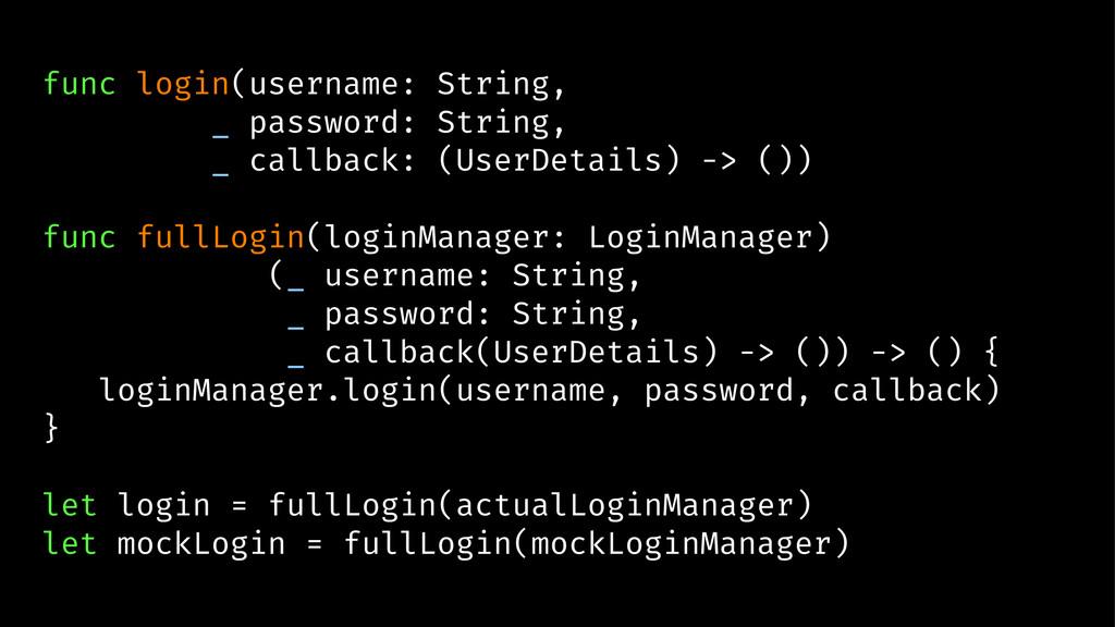 func login(username: String, _ password: String...