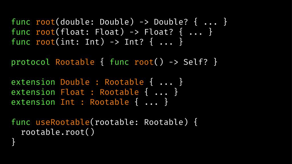 func root(double: Double) -> Double? { ... } fu...