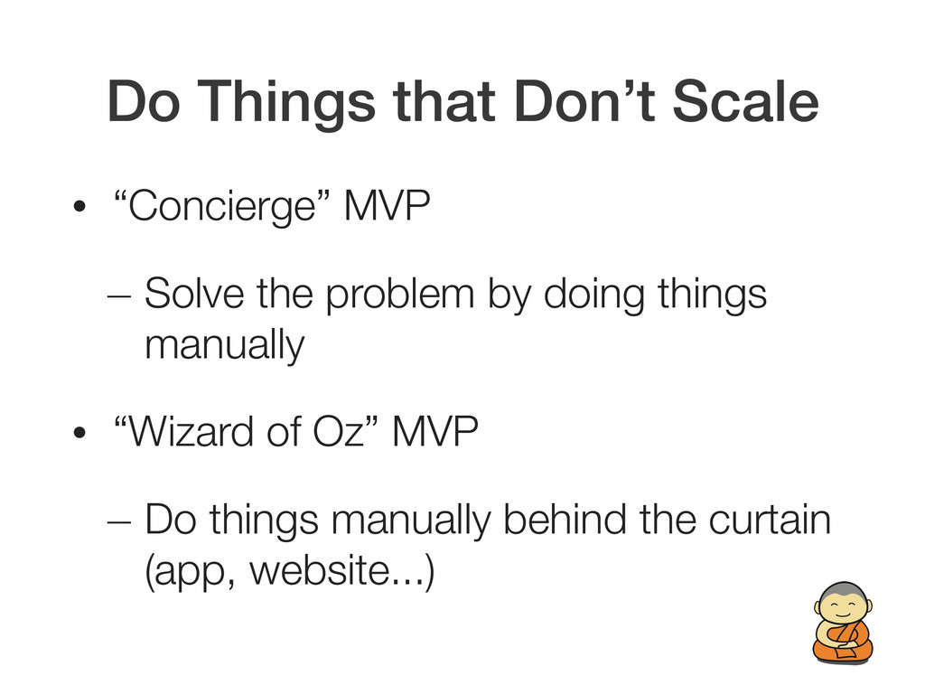 "Do Things that Don't Scale • ""Concierge"" MVP — ..."