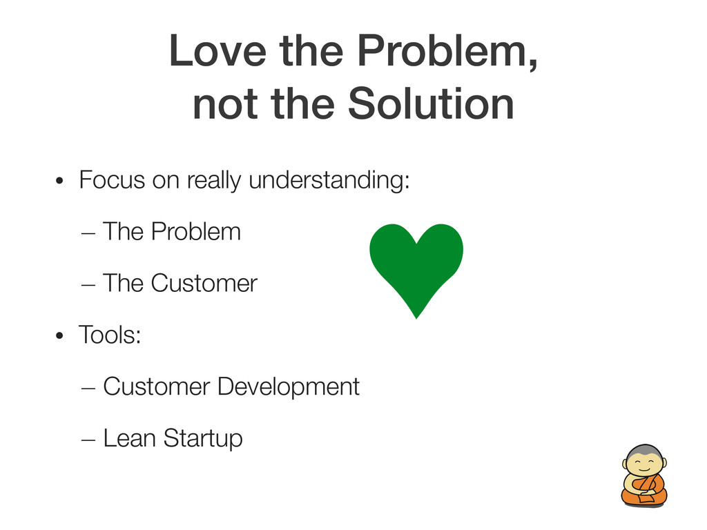 Love the Problem,