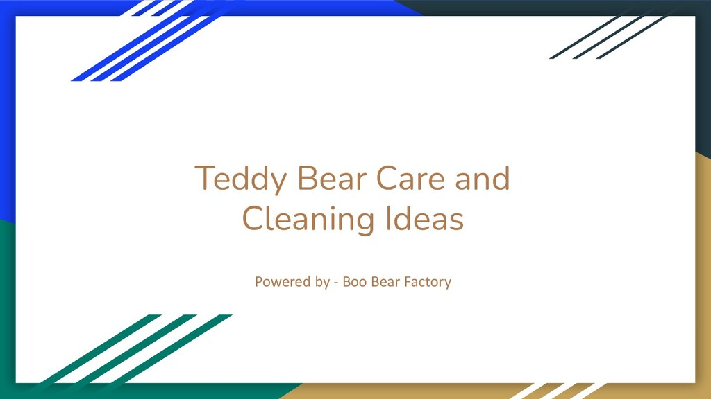 Teddy Bear Care and Cleaning Ideas Powered by -...