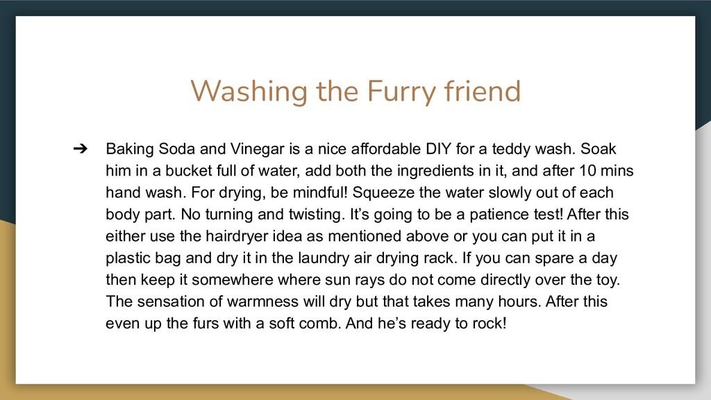 Washing the Furry friend ➔ Baking Soda and Vine...