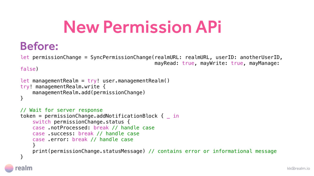 New Permission APi kk@realm.io let permissionCh...