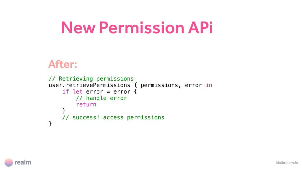 New Permission APi kk@realm.io // Retrieving pe...