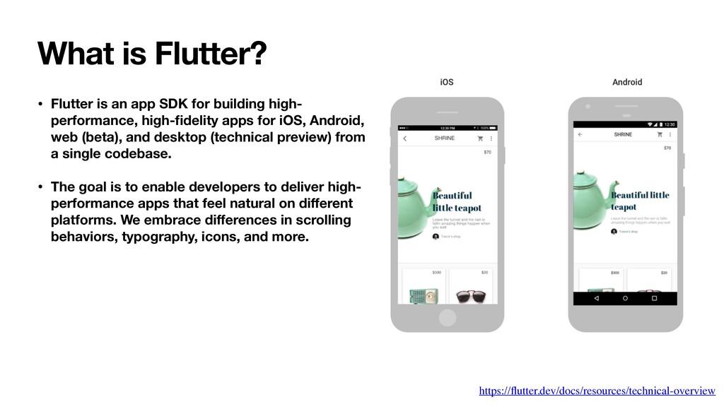• Flutter is an app SDK for building high- perf...