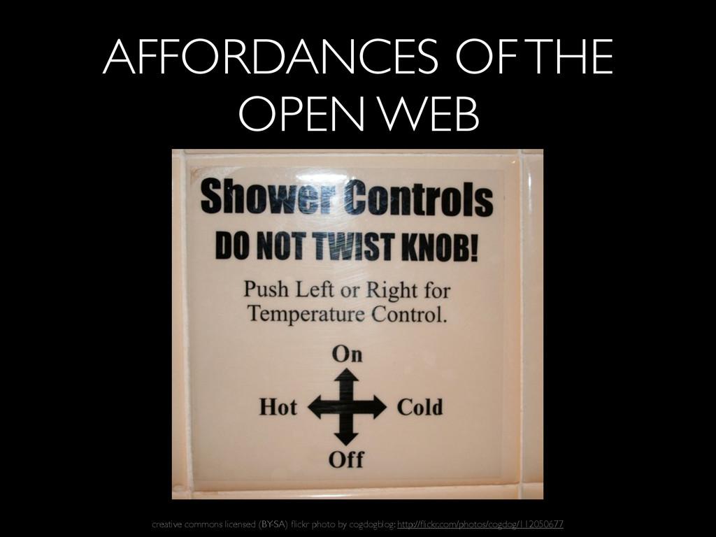 AFFORDANCES OF THE OPEN WEB creative commons li...