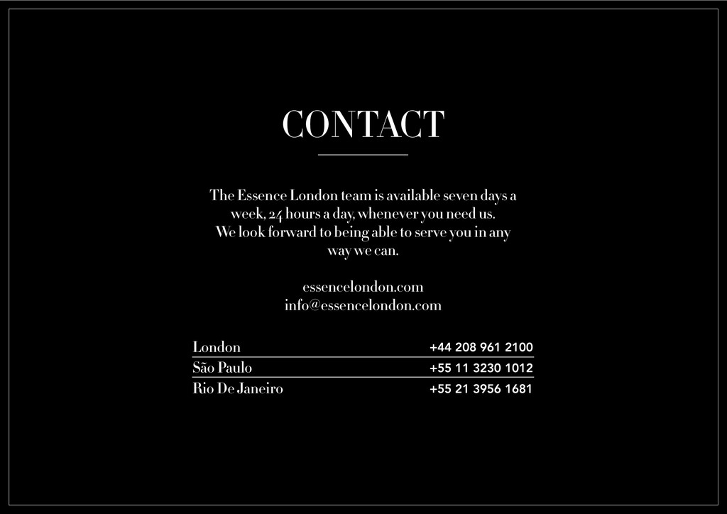 CONTACT The Essence London team is available se...
