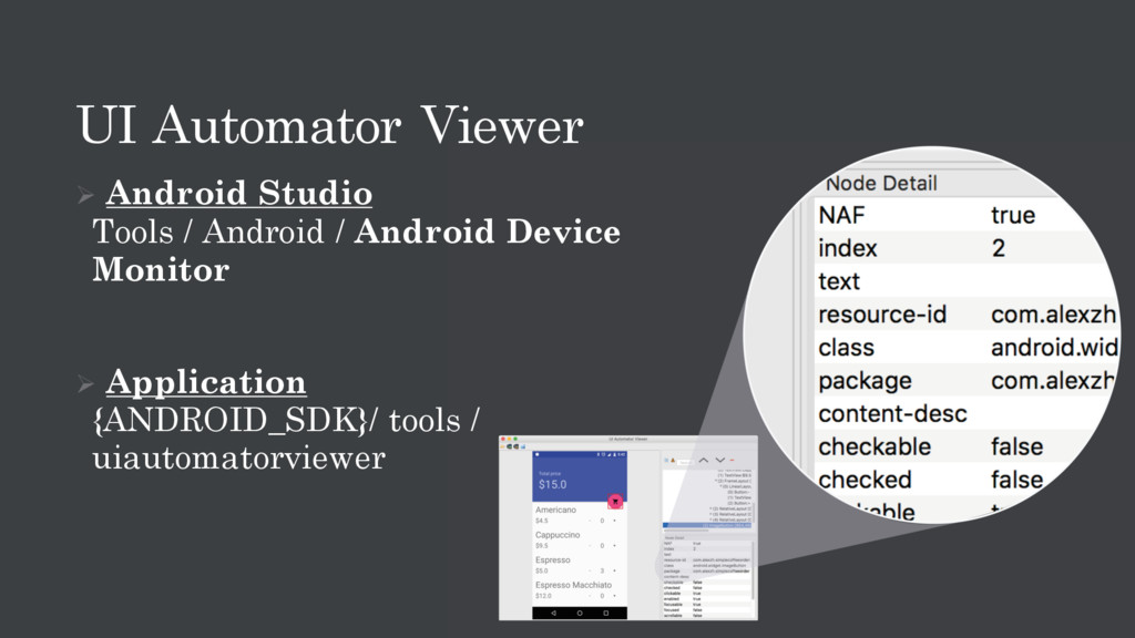UI Automator Viewer Ø Android Studio Tools / An...