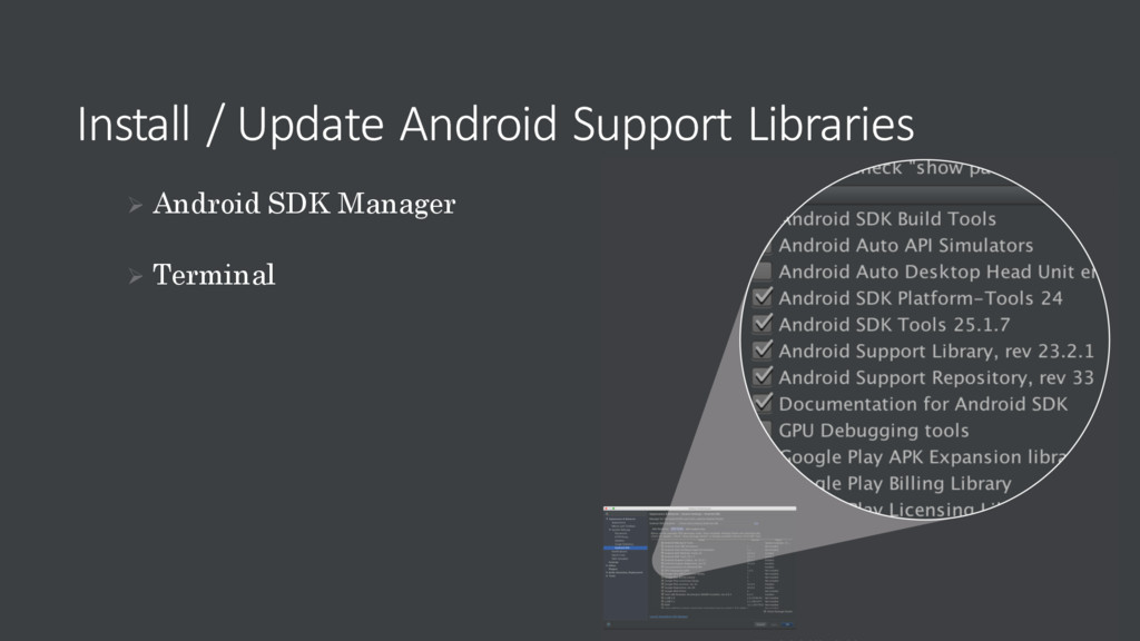 Install / Update Android Support Libraries Ø An...