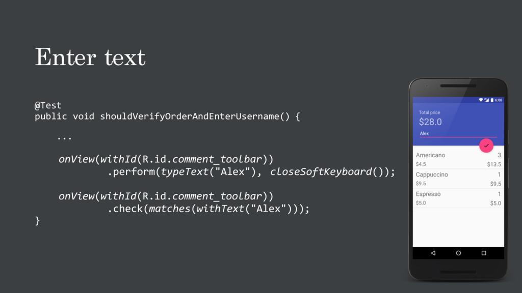 Enter text @Test public void shouldVerifyOrderA...