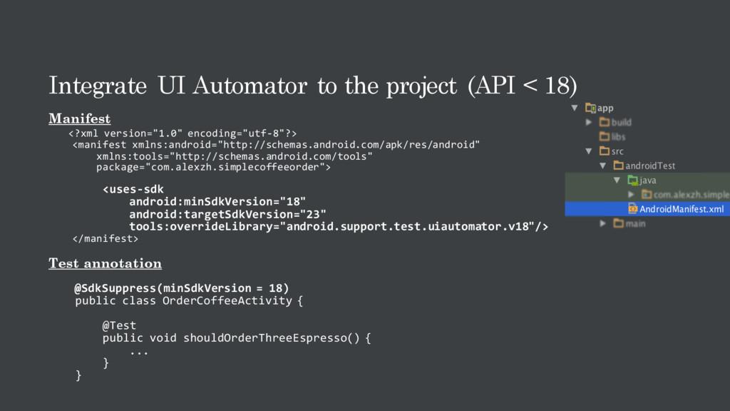 Integrate UI Automator to the project (API < 18...