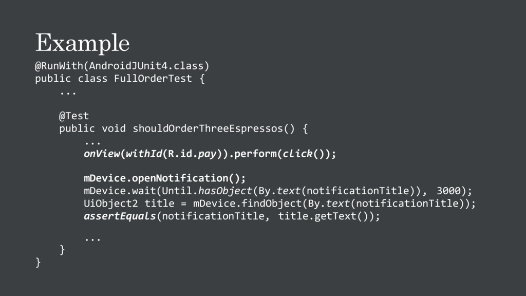 Example @RunWith(AndroidJUnit4.class) public cl...
