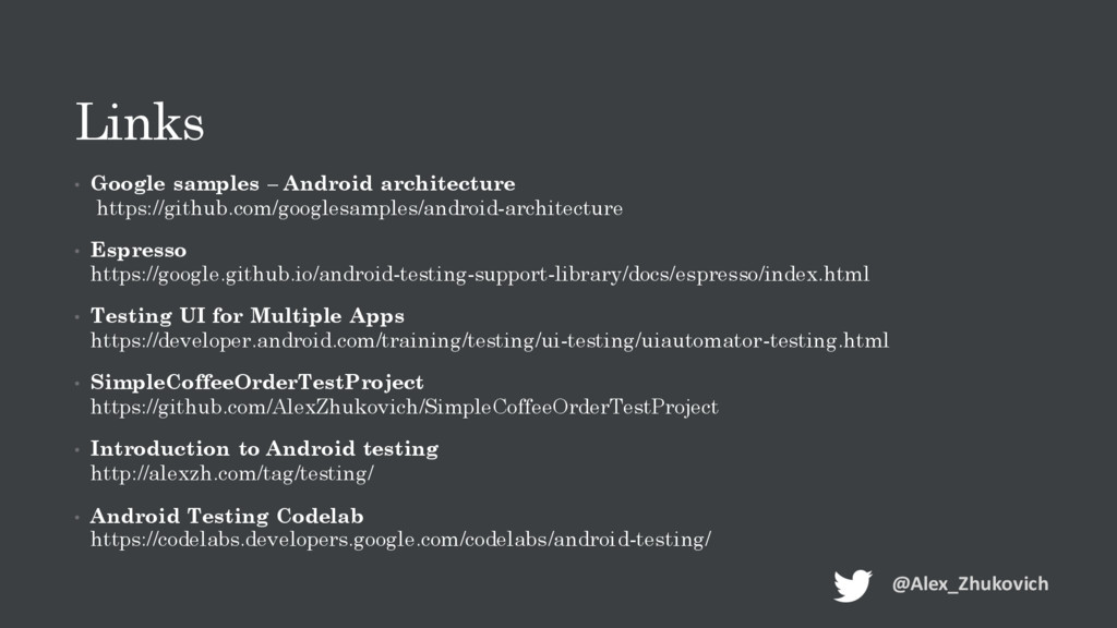 Links • Google samples – Android architecture h...