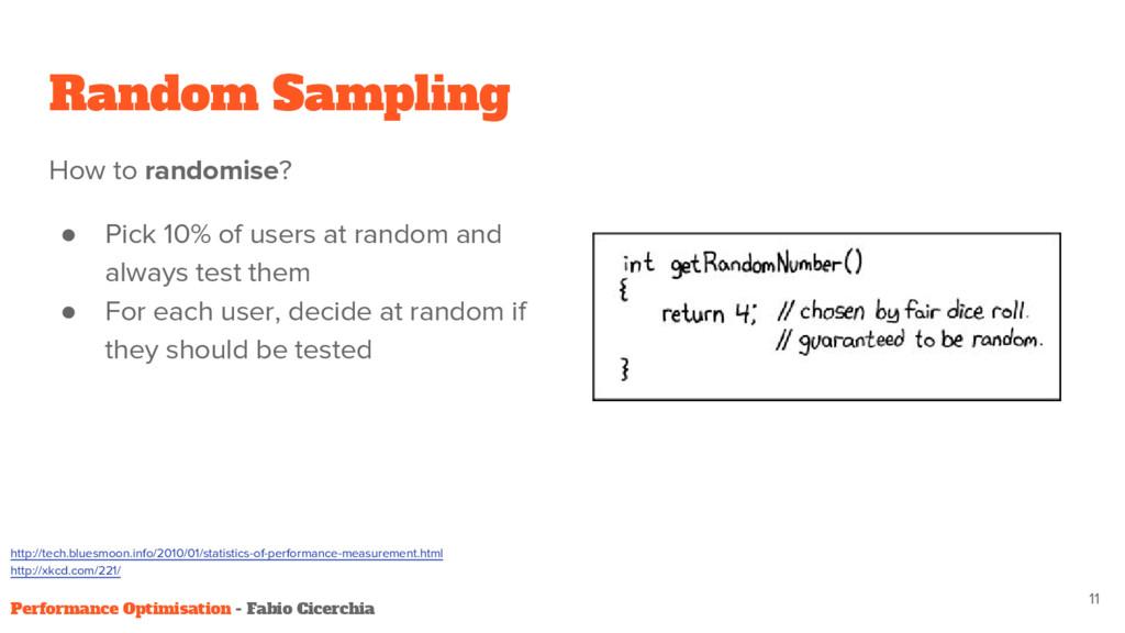 Random Sampling How to randomise? ● Pick 10% of...