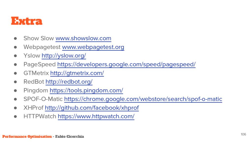 Extra ● Show Slow www.showslow.com ● Webpagetes...