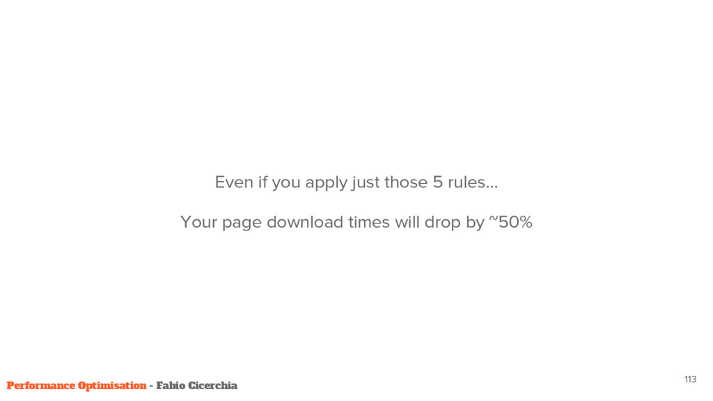 Even if you apply just those 5 rules… Your page...