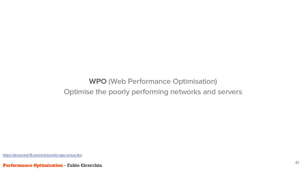41 WPO (Web Performance Optimisation) Optimise ...