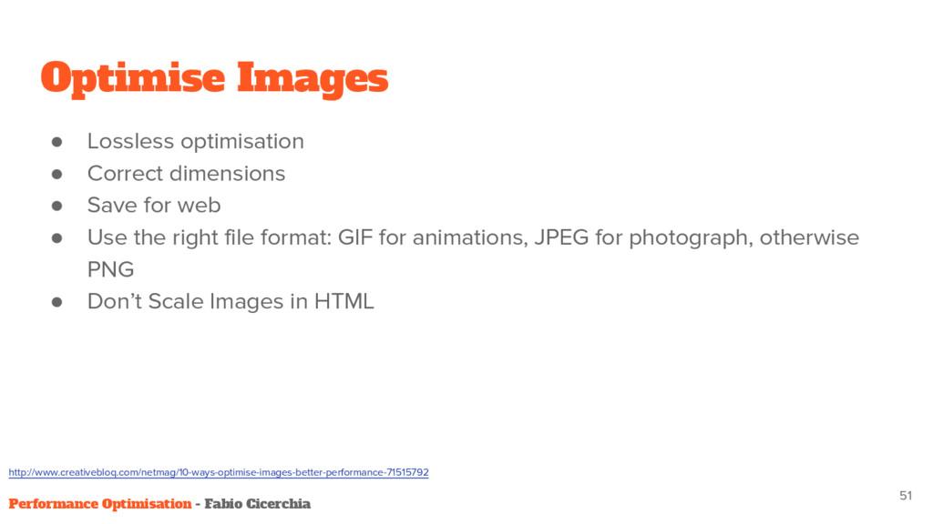 Optimise Images ● Lossless optimisation ● Corre...