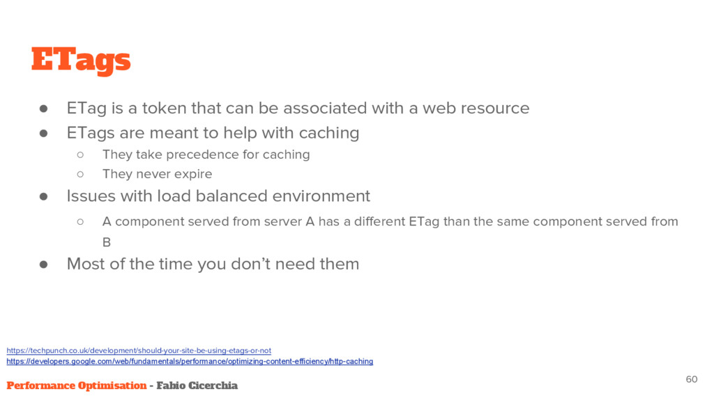 ETags ● ETag is a token that can be associated ...