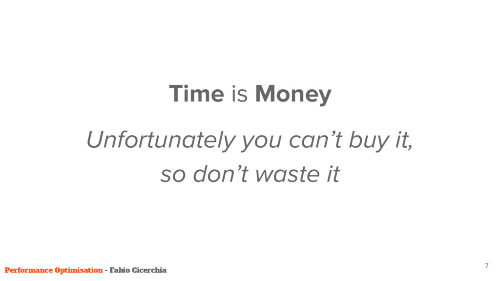 Time is Money Unfortunately you can't buy it, s...