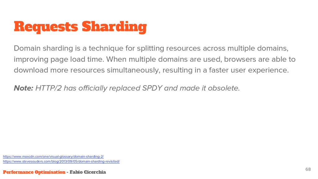 Requests Sharding Domain sharding is a techniq...